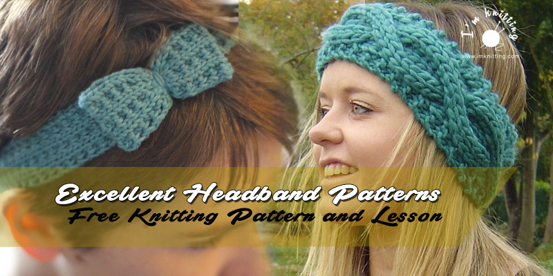 Excellent Headband Patterns Im Knitting Knitting Patterns