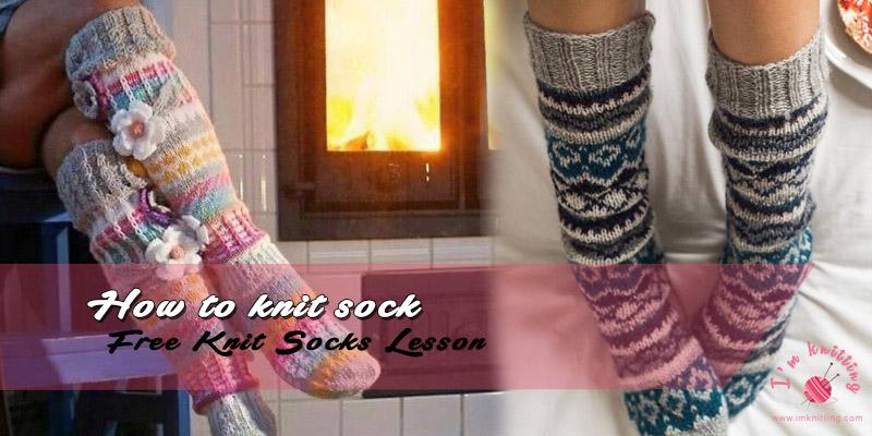 How To Knit Socks Im Knitting Knitting Patterns