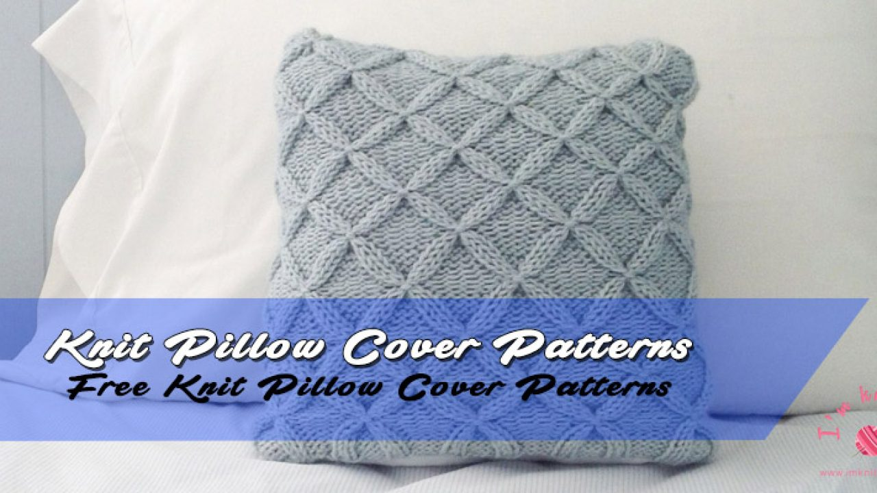 Knit Pillow Cover | Knitting patterns for beginners