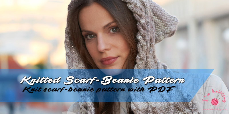 Free Scarf And Beanie Knitting Pattern For Women Im Knitting