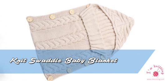 Knit Swaddle Baby Blanket Pattern