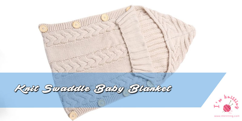 Free Knit Baby Swaddle Sleeping Bag Pattern Knitting Patterns For