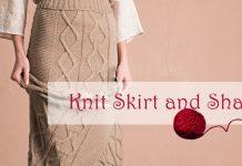 Knit Skirt and Shawl Pattern