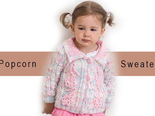 Popcorn Sweater Pattern for girls
